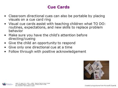 Cue Cards Classroom directional cues can also be portable by placing visuals on a cue card ring Visual cue cards assist with teaching children what TO.