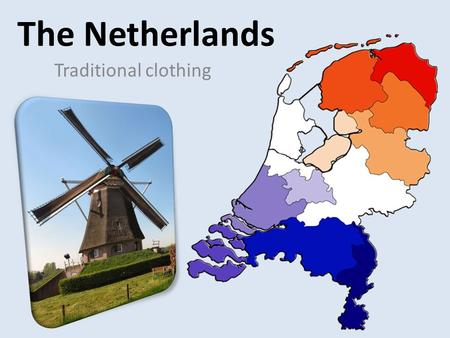 The Netherlands Traditional clothing. Volendam Volendam costume is the best know of the Netherlands The stripe skirts and the had ; the hul for women.