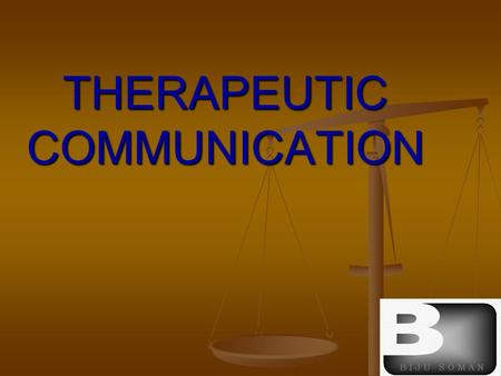 THERAPEUTIC COMMUNICATION. INTRODUCTION:- Communication refers to the reciprocal exchange of information, ideas, beliefs, attitudes between persons or.