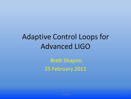 Adaptive Control Loops for Advanced LIGO