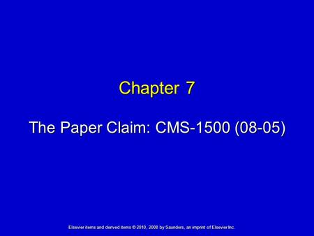 The Paper Claim: CMS-1500 (08-05)
