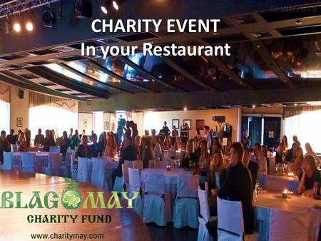 CHARITY EVENT In your Restaurant. You want to help children from Orphanages, but you don't know how to do it? You want to advertise your business Attract.
