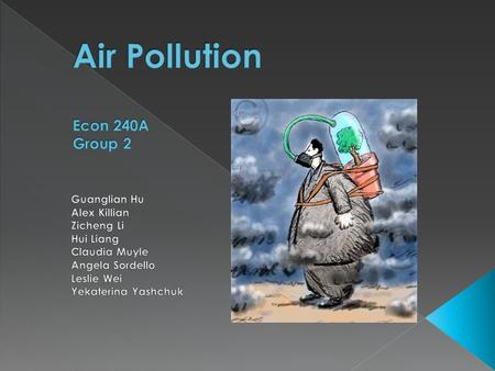 Air pollution is the introduction of chemicals and biological materials into the atmosphere that causes damage to the natural environment. We focused.