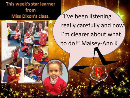 """I've been listening really carefully and now I'm clearer about what to do!"" Maisey-Ann K."