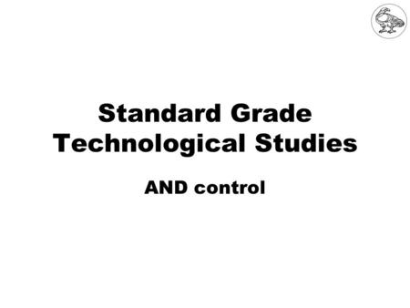 Standard Grade Technological Studies AND control.