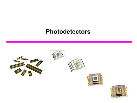 Photodetectors. Principle of the p-n junction Photodiode  Schematic diagram of a reverse biased p-n junction photodiode SiO 2 Electrode  net –eN.