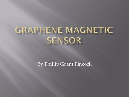 Graphene Magnetic Sensor