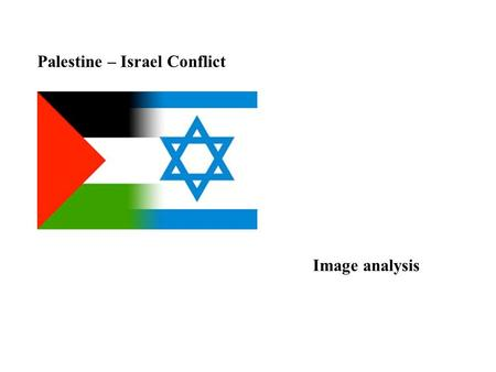 Palestine – Israel Conflict Image analysis. Israel- Palestine Conflict Image 1.