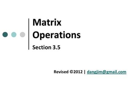 Section 3.5 Revised ©2012 |