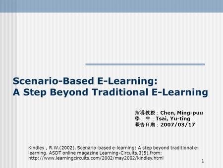 Scenario-Based E-Learning: A Step Beyond Traditional E-Learning