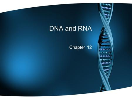 DNA and RNA Chapter 12. Warm Up Exercise Test Corrections –Make sure to indicate your new answer and provide an explanation for why this is the correct.