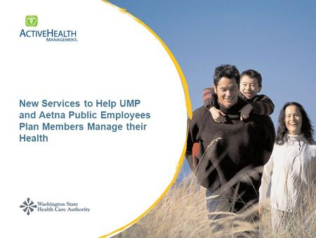 New Services to Help UMP and Aetna Public Employees Plan Members Manage their Health.