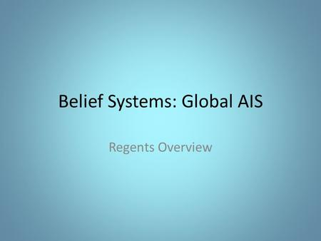 Belief Systems: Global AIS