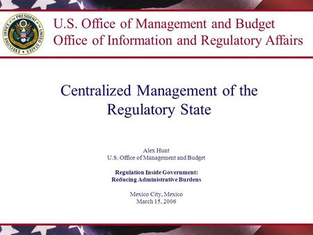 U.S. Approach to Regulatory Policy