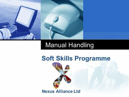 Manual Handling Soft Skills Programme Nexus Alliance Ltd.