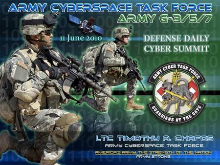 AGENDAAGENDA  Army Cyberspace Task Force  Army Forces Cyber Command (ARFORCYBER)  Network Enterprise  Concept Capability Plan 211 June 2010 AMERICA'S.