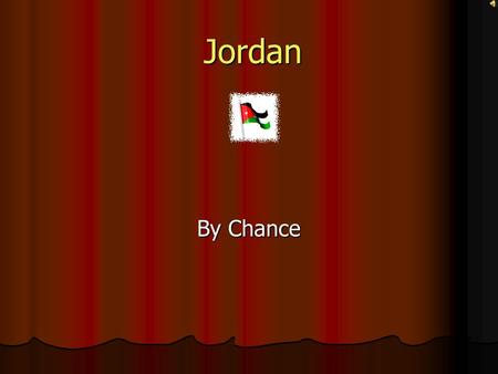 Jordan By Chance Maps Geography Jordan is 92,300 sq km Jordan is 92,300 sq km Slightly smaller than Indiana Slightly smaller than Indiana Mostly desert.