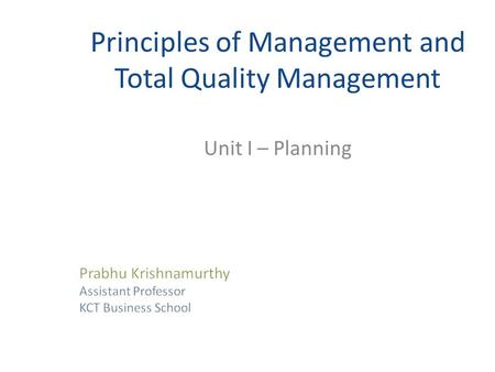 Principles of Management and Total Quality Management