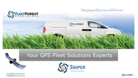 Your GPS Fleet Solutions Experts Managing your fleet just got a whole lot easier!