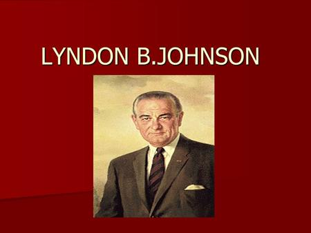 LYNDON B.JOHNSON. Strike down ignorance, poverty, and disease, and Communism without its allies will wither and die. May 4, 1961.
