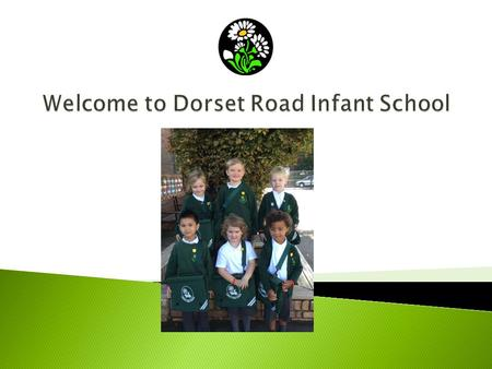 Welcome to Dorset Road Infant School