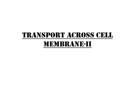 TRANSPORT ACROSS CELL MEMBRANE-ii. What is a carrier protein? A carrier protein spans the thickness of the plasma membrane and changes its conformation.