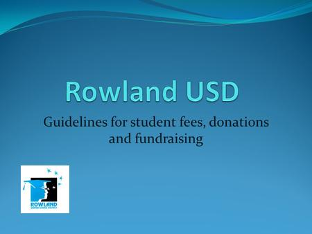 Guidelines for student fees, donations and fundraising.