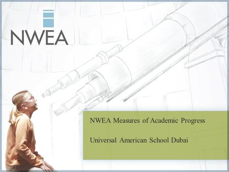 NWEA Measures of Academic Progress Universal American School Dubai.