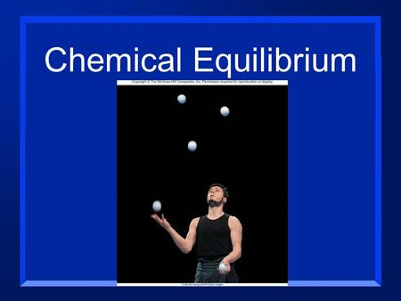 Chemical Equilibrium. n In systems that are in equilibrium, reverse processes are happening at the same time and at the same rate. n Rate forward = Rate.