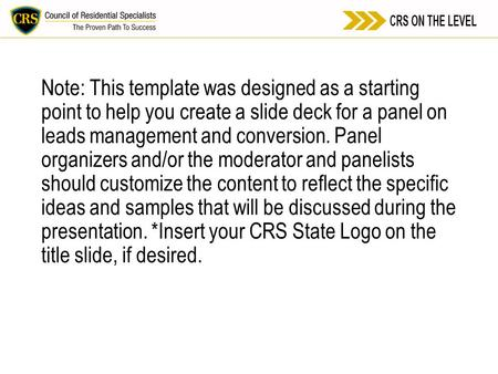 Note: This template was designed as a starting point to help you create a slide deck for a panel on leads management and conversion. Panel organizers and/or.