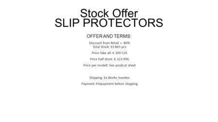 OFFER AND TERMS: Discount from Retail +- 80% Total Stock: 93 865 pcs Price Take all: € 309.520 Price half stock: € 323.996 Price per modell: See prodcut.