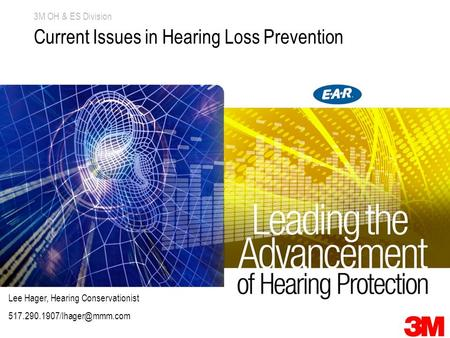 Current Issues in Hearing Loss Prevention