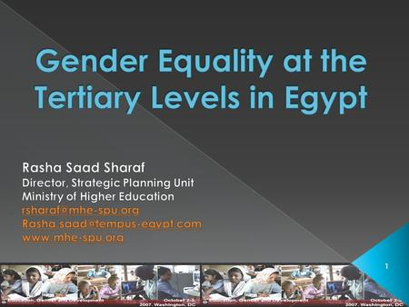 1.  What is the current situation for females versus males enrollment in Egyptian Higher Education institutions?  Does it reflect equal opportunities.