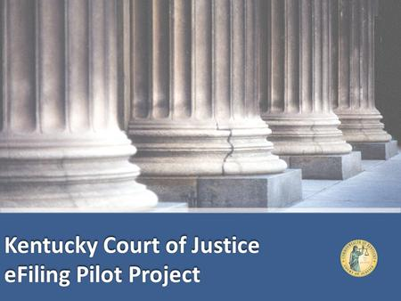 Version 1.0. Presented by Marc Theriault and Kelly Stephens Administrative Office of the Courts Presented by Marc Theriault and Kelly Stephens Administrative.
