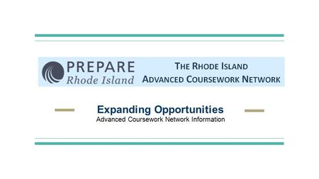 Expanding Opportunities Advanced Coursework Network Information.