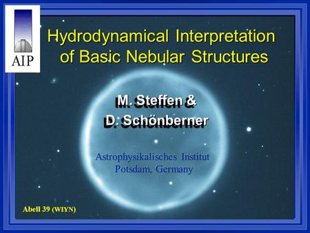 Hydrodynamical Interpretation of Basic Nebular Structures