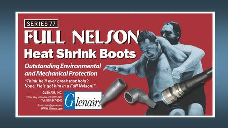 "Series 77 ""Full Nelson"" Shrink Boots  Semi-rigid heat-shrinkable boots offer excellent electrical, mechanical and environmental protection  Rugged,"