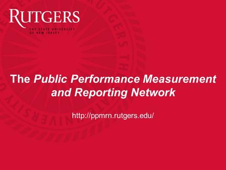 The Public Performance Measurement and Reporting Network