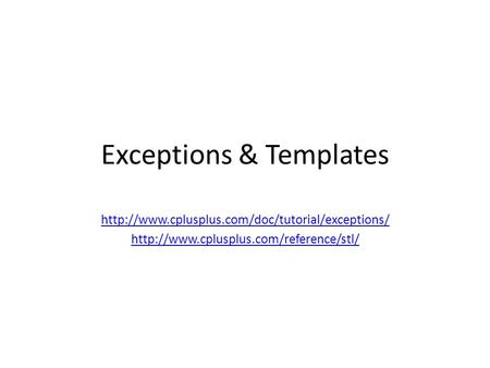 Exceptions & Templates