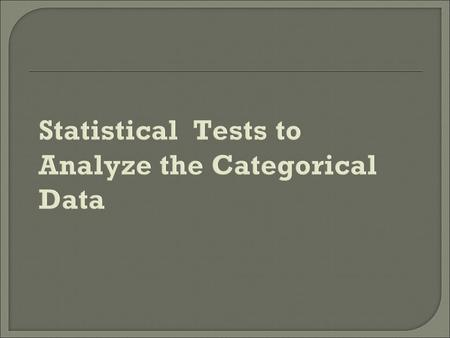 Types of Categorical Data Qualitative/Categorical Data Nominal CategoriesOrdinal Categories.