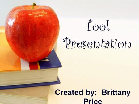 "Tool Presentation Created by: Brittany Price. What? ""Way Back~Presidents~A Secret History"" This website walks students through the campaign trail, gives."