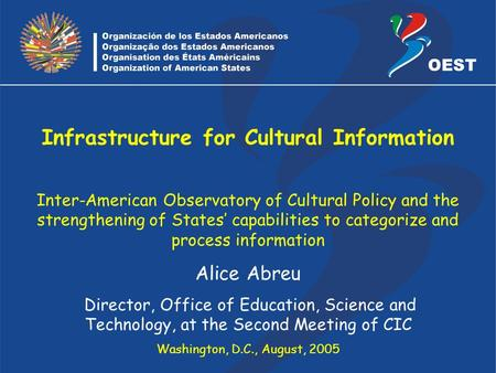 Caratula Infrastructure for Cultural Information Inter-American Observatory of Cultural Policy and the strengthening of States' capabilities to categorize.