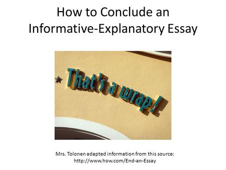 How to Conclude an Informative-Explanatory Essay