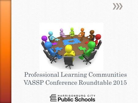 Professional Learning Communities VASSP Conference Roundtable 2015.