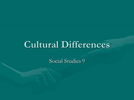 Cultural Differences Social Studies 9.