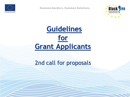Guidelines for Grant Applicants 2nd call for proposals.
