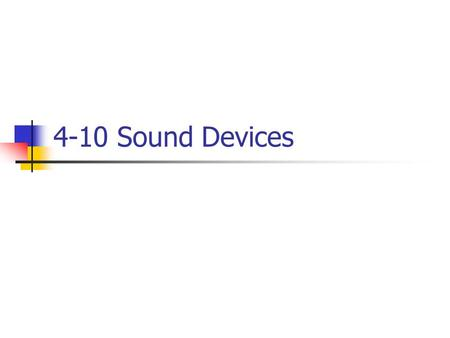 4-10 Sound Devices.