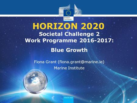 HORIZON 2020 Societal Challenge 2 Work Programme : Blue Growth