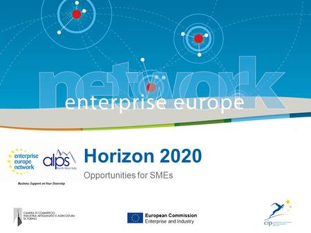 Horizon 2020 Opportunities for SMEs European Commission Enterprise and Industry.