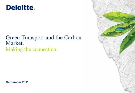 Green Transport and the Carbon Market. Making the connection. September 2011.